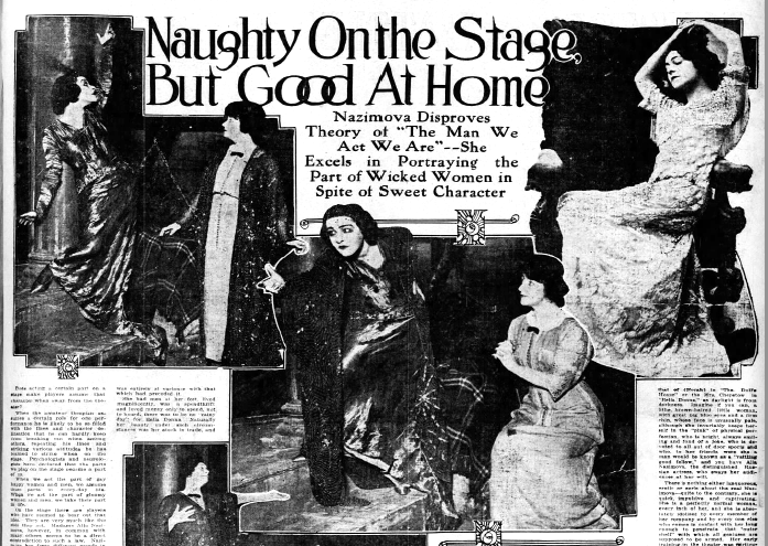 "1914: ""Naughty on the Stage, But Good at Home,"" an article about Alla Nazimova, March, 1914"