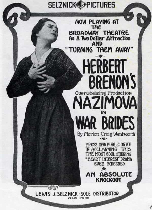 "1916: ""War Brides"" starring Nazimova, movie advertisement"
