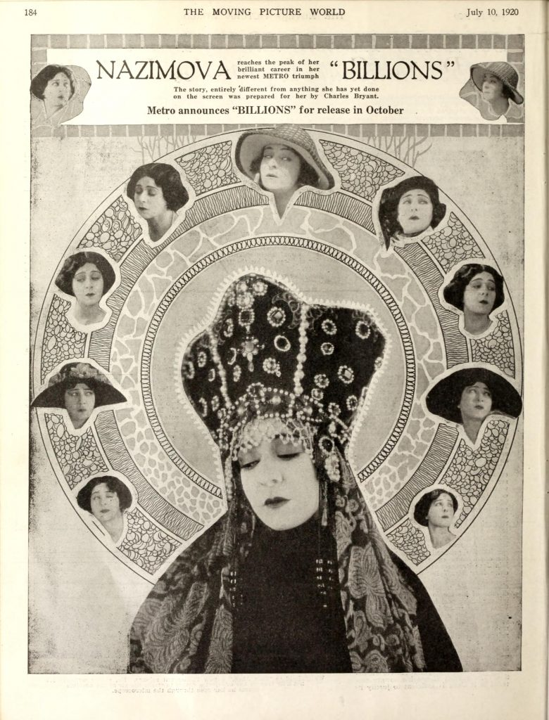 "1920: Advertisement for Nazimova in ""Billions"" - Moving Picture World magazine, August 1920"