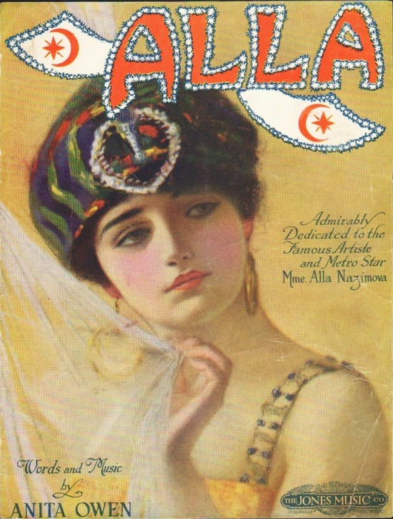 "1919: Sheet music cover of song ""Alla"" written by Anita Owen, dedicated to Alla Nazimova"