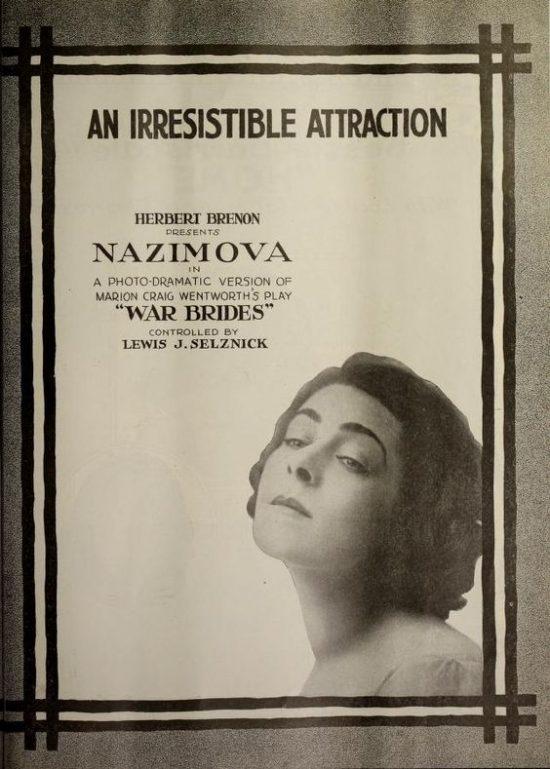 """Nazimova in """"War Brides"""" - """"An Irresistible Attraction"""""""