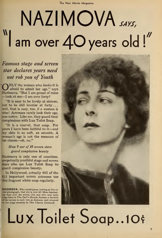 """1931: Magazine ad for Lux soap featuring Alla Nazimova declaring """"I am over 40 years old!"""""""