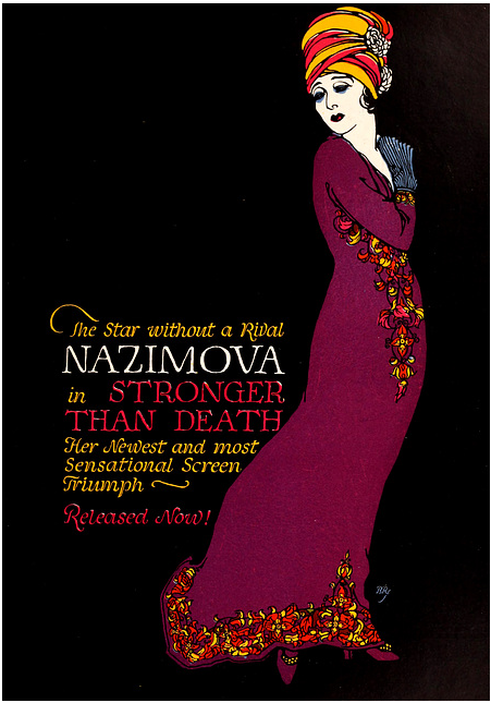 "1920: Poster for Alla Nazimova in ""Stronger Than Death"""