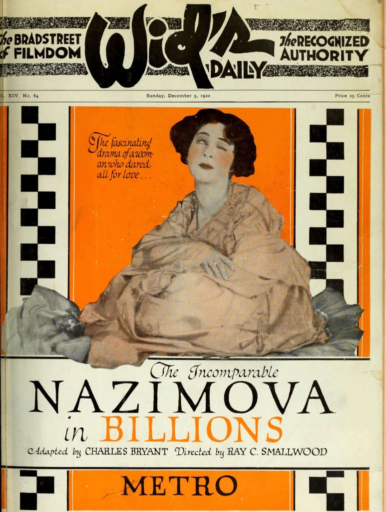 "The Incomparable Nazimova in ""Billions"" in The Film Daily magazine, 1920"