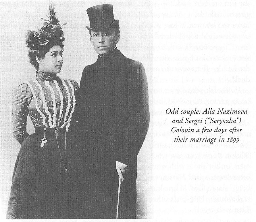 "Odd couple: Alla Nazimova and Sergei (""Seryozha"") Golovin a few days after their marriage in 1899"