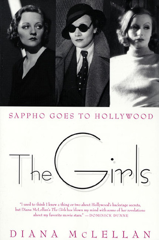 """The Girls: Sappho Goes to Hollywood"" by Diana McLennan"